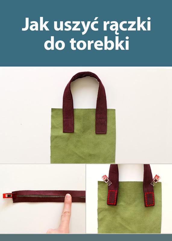 Jak uszyć rączki do torebki z tkaniny - tutorial