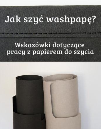 Jak szyć washpapę? Wskazówki dotyczące pracy z papierem do szycia