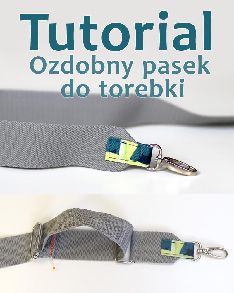 Jak uszyć pasek do torebki z szerokiej taśmy nośnej - tutorial